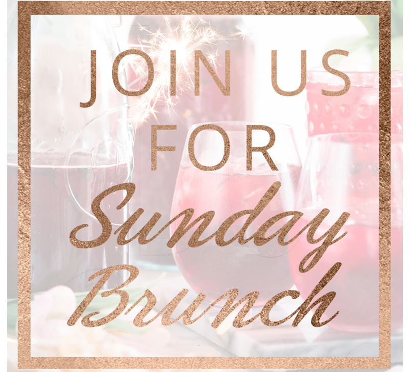 join us for sunday brunch